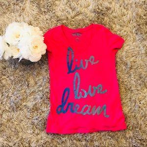 Aeropostale's Live Love Dream T-shirt